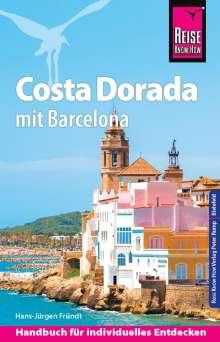 Hans-Jürgen Fründt: Reise Know-How Reiseführer Costa Dorada (Daurada) mit Barcelona, Buch