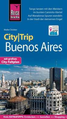 Maike Christen: Reise Know-How CityTrip Buenos Aires, Buch