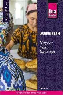 Katja Koch: Reise Know-How KulturSchock Usbekistan, Buch