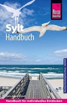 Hans-Jürgen Fründt: Reise Know-How Sylt - Handbuch mit Faltplan: Reiseführer für individuelles Entdecken, Buch