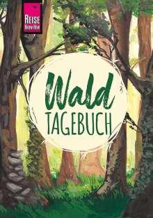 Gunda Urban-Rump: Reise Know-How Wald-Tagebuch, Buch