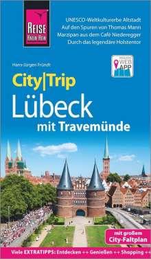 Hans-Jürgen Fründt: Reise Know-How CityTrip Lübeck mit Travemünde, Buch