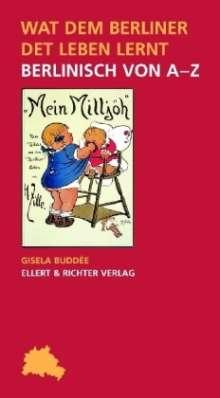 Gisela Buddée: Wat dem Berliner det Leben lernt, Buch