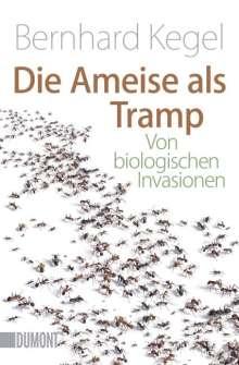 Bernhard Kegel: Die Ameise als Tramp, Buch