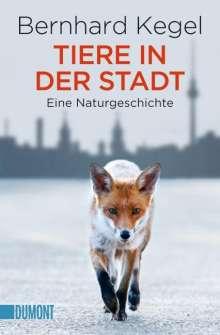 Bernhard Kegel: Tiere in der Stadt, Buch