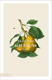 Ewald Arenz: Alte Sorten, Buch