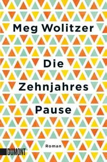 Meg Wolitzer: Die Zehnjahrespause, Buch