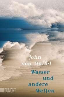 John von Düffel: Wasser und andere Welten, Buch