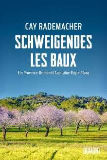 Cay Rademacher: Schweigendes Les Baux, Buch