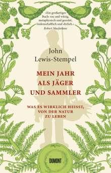 John Lewis-Stempel: Mein Jahr als Jäger und Sammler, Buch