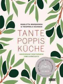 Theopoula Kechagia: Tante Poppis Küche, Buch