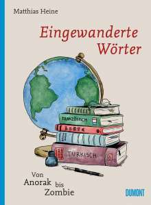 Matthias Heine: Eingewanderte Wörter, Buch