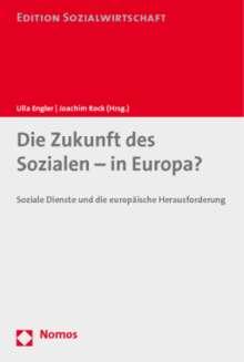 Die Zukunft des Sozialen - in Europa?, Buch