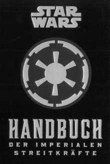 Daniel Wallace: Star Wars: Handbuch der Imperialen Streitkräfte, Buch