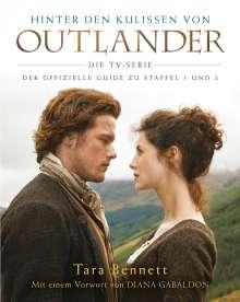 Tara Bennett: Hinter den Kulissen von Outlander: Die TV-Serie, Buch