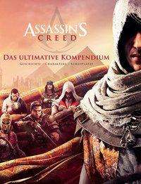 Arin Hiscock-Murphy: Assassin's Creed: Das ultimative Kompendium, Buch