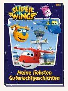 Claudia Weber: Super Wings: Meine liebsten Gutenachtgeschichten, Buch