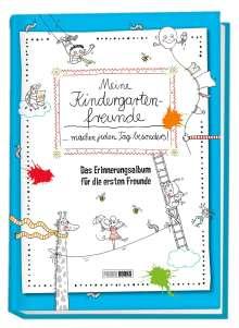 Katja Reichert: Meine Kindergartenfreunde ... machen jeden Tag besonders!: Das Erinnerungsalbum für die ersten Freunde, Buch