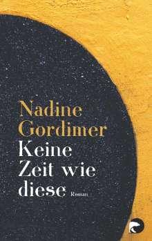 Nadine Gordimer: Keine Zeit wie diese, Buch