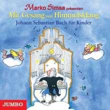 Marko Simsa: Johann Sebastian Bach für Kinder. CD, CD