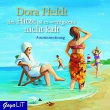 Dora Heldt: Bei Hitze ist es wenigstens nicht kalt, 3 CDs