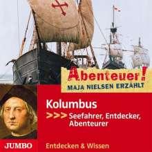 Maja Nielsen: Abenteuer! Maja Nielsen erzählt - Kolumbus, CD