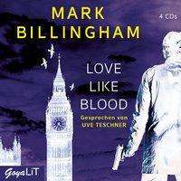 Mark Billingham: Love like Blood, 4 CDs