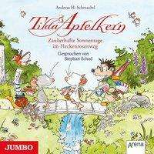 Andreas H. Schmachtl: Tilda Apfelkern. Zauberhafte Sonnentage im Heckenrosenweg, CD