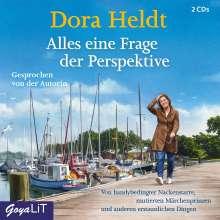 Dora Heldt: Alles eine Frage der Perspektive, 2 CDs