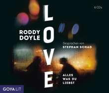 Roddy Doyle: Love. Alles was du liebst, 6 CDs