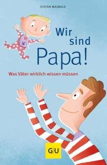 Stefan Maiwald: Wir sind Papa!, Buch