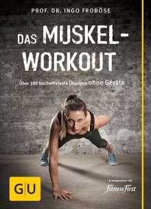 Ingo Froböse: Das Muskel-Workout, Buch