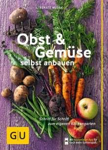Renate Hudak: Obst & Gemüse selbst anbauen, Buch