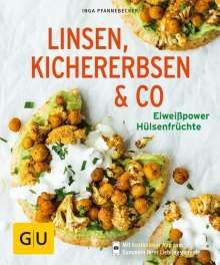 Inga Pfannebecker: Linsen, Kichererbsen & Co., Buch