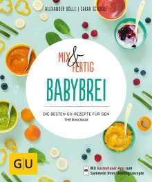 Alexander Dölle: Mix & Fertig Babybrei, Buch