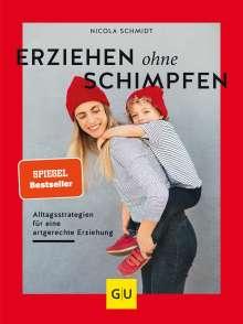 Nicola Schmidt: Erziehen ohne Schimpfen, Buch