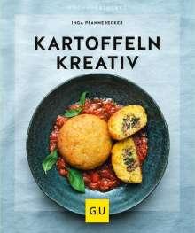 Inga Pfannebecker: Kartoffeln kreativ, Buch