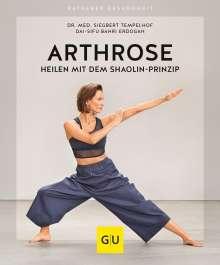 Siegbert Tempelhof: Arthrose heilen mit dem Shaolin-Prinzip, Buch