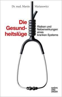 Martin Marianowicz: Die Gesundheitslüge, Buch