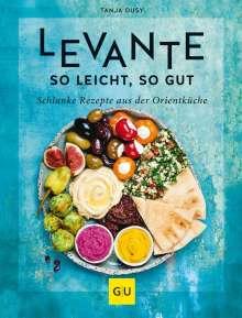 Tanja Dusy: Levante - so leicht, so gut, Buch