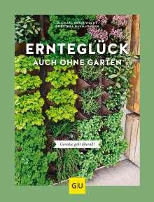 Dorothea Baumjohann: Ernteglück auch ohne Garten, Buch