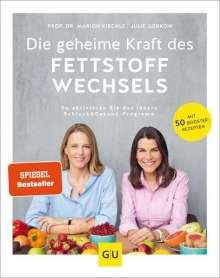 Julie Gorkow: Die geheime Kraft des Fettstoffwechsels, Buch