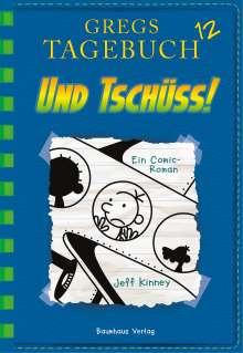 Jeff Kinney: Gregs Tagebuch 12 - Und tschüss!, Buch