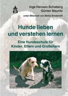 Inge Hansen-Schaberg: Hunde lieben und verstehen lernen, Buch