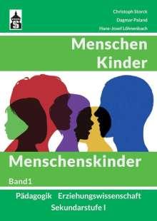 Christoph Storck: Menschen - Kinder - Menschenskinder, Buch