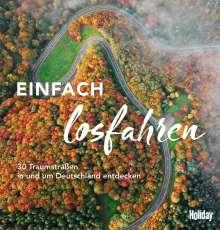 Knut Diers: HOLIDAY Reisebuch: Einfach losfahren, Buch