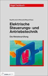 Hans Günter Boy: Elektrische Steuerungs- und Antriebstechnik, Buch