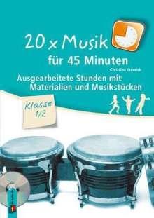 Christina Steurich: 20 x Musik für 45 Minuten - Klasse 1/2, Buch