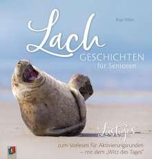 """Birgit Ebbert: Lachgeschichten für Senioren - Lustiges zum Vorlesen für Aktivierungsrunden - mit dem """"Witz des Tages"""", Buch"""
