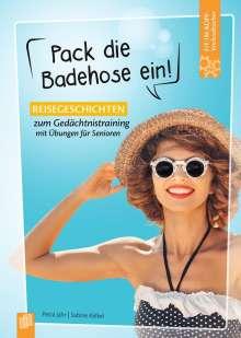 Petra Jahr: Fit-im-Kopf-Vorlesebücher für Senioren: Pack die Badehose ein!, Buch